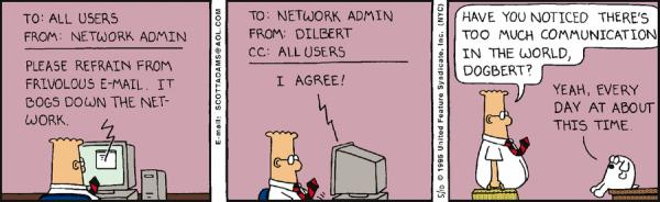 What if we just outlawed INSTANTNESS in social networks? /img/dilbert-too-much-communication.jpg