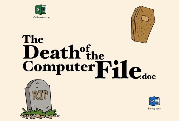 We are dooming our own files, part two /img/files-dead.jpg