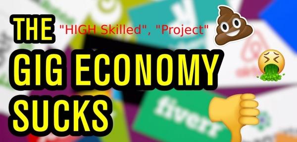 Project Economy? Count me perplexed /img/gig-economy-sucks.jpg