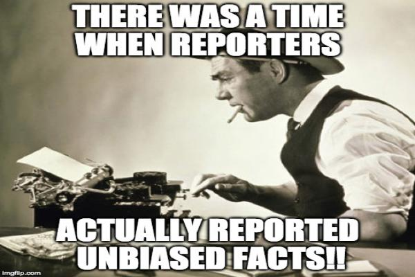On (unbiased?) Journalism in this digital age /img/journalists-reporting-unbiased-facts-no-way.jpg