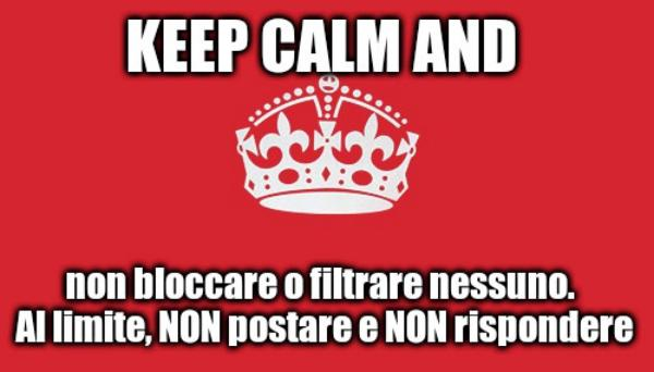 Politica italiana, interviene ANCHE Facebook /img/keep-calm-and-non-bloccare-su-facebook.jpg