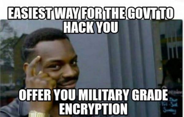 No more difference between encryptions /img/military-encryption-yeah.jpg