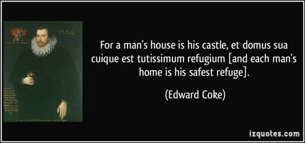 WITHOUT perclouds you may not do anything else right /img/quote-for-a-man-s-house-is-his-castle-izquotes.jpg