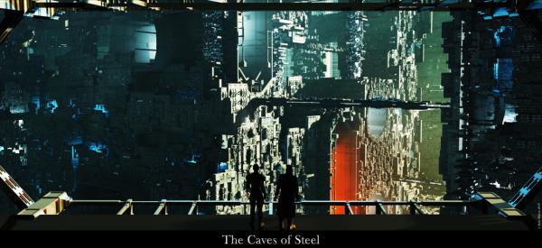 The Caves of Steel are coming, and this may be good. As long as... /img/the_caves_of_steel_by_jrmalone-d32grla.jpg